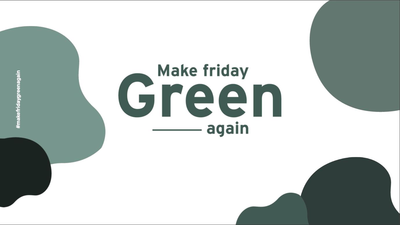 MAKE FLANEURZ GREEN AGAIN